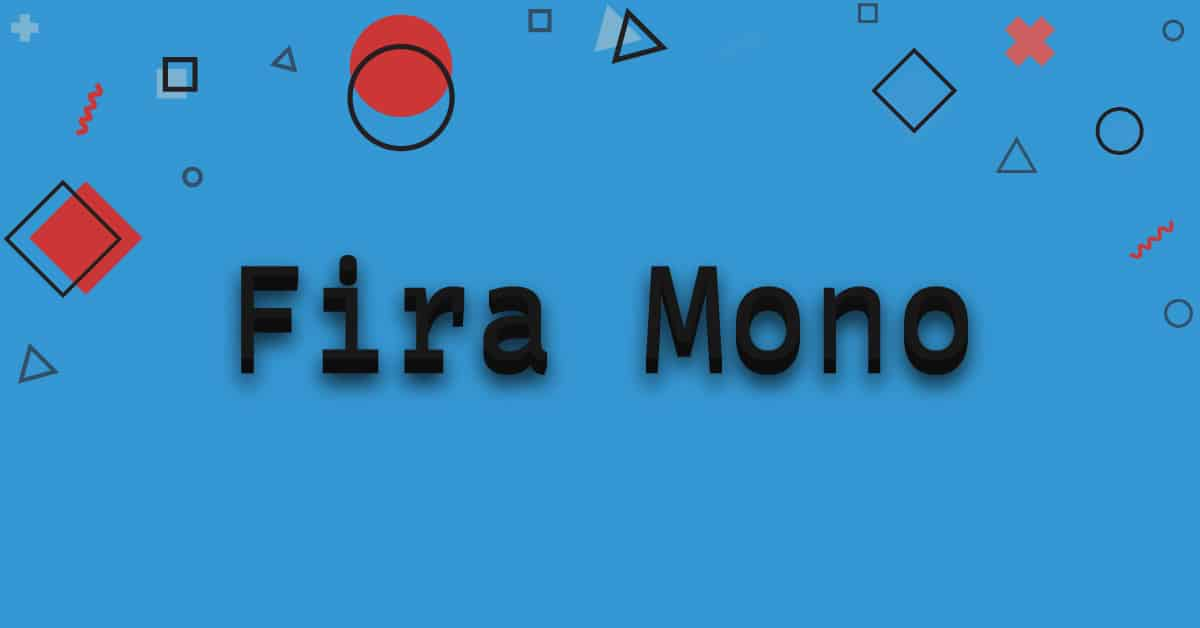 Fira-mono